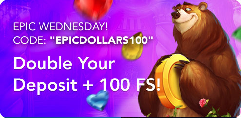 "EPIC WEDNESDAY! Code: ""EPICDOLLARS100"""
